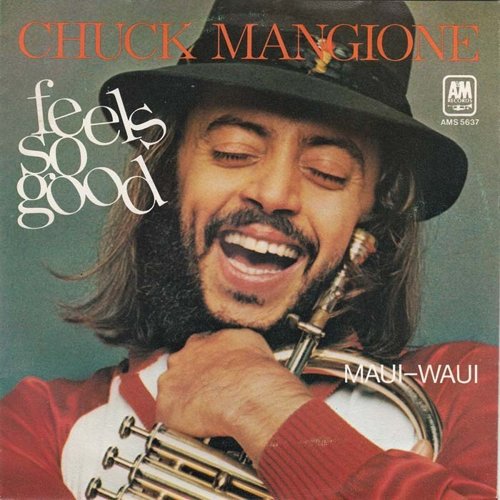 "Album Cover of Chuck Mangione's ""Feels so Good"" Album"